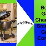 The Top 10 Best Gas Charcoal Smoker Grill Combo in 2021 – Reviews and Guide