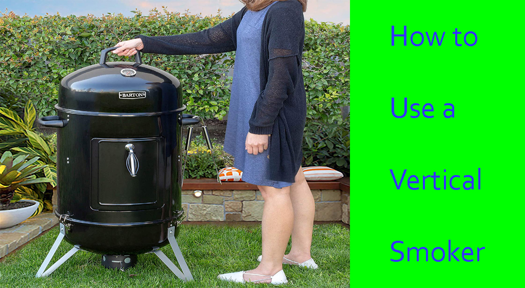 How to Use a Vertical Smoker